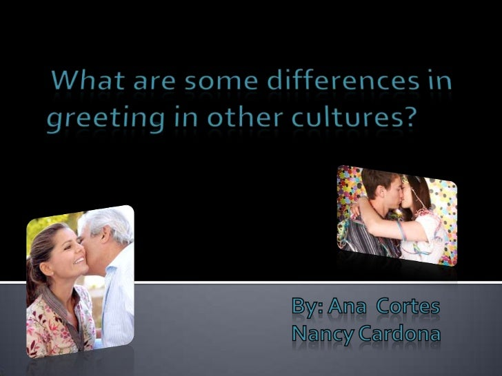 What are some differences in greeting in other countries what are some differences in greeting in other cultures m4hsunfo