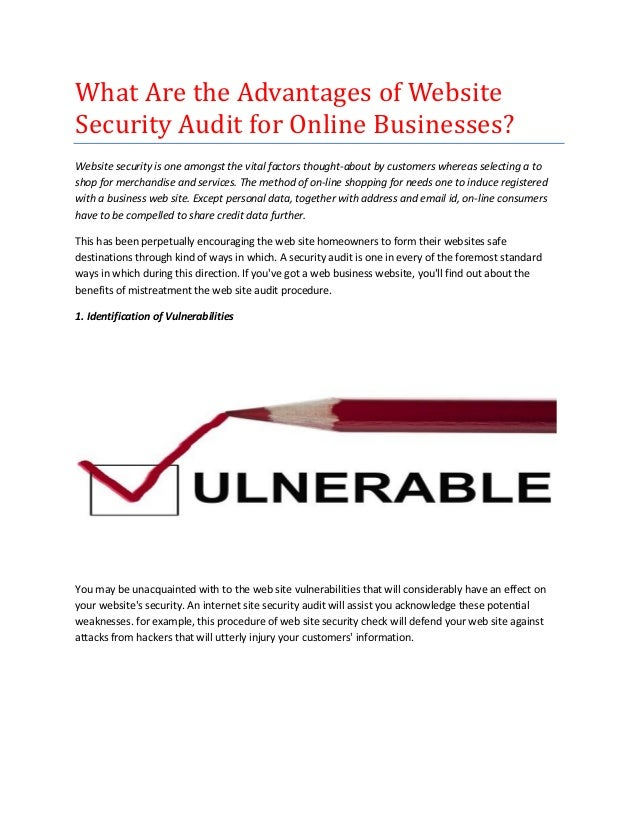 What Are the Advantages of Website Security Audit for Online Businesses? Website security is one amongst the vital factors...