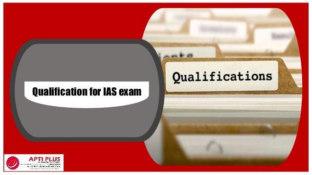 Qualification for IAS exam