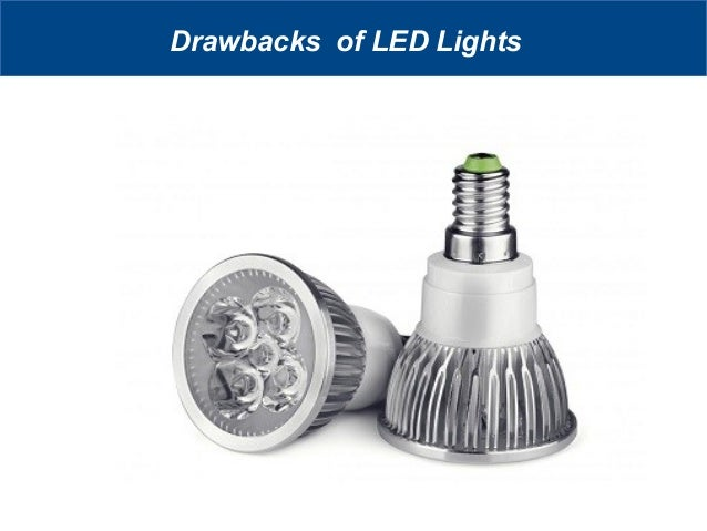 What are the Benefits And Drawbacks Of LED Lights