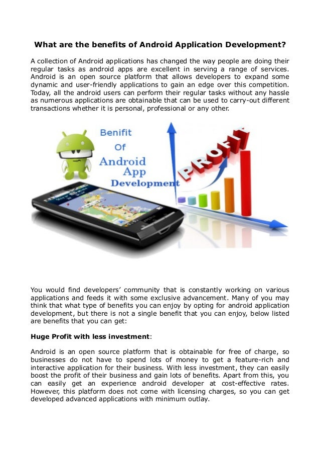 What are the benefits of Android Application Development? A collection of Android applications has changed the way people ...