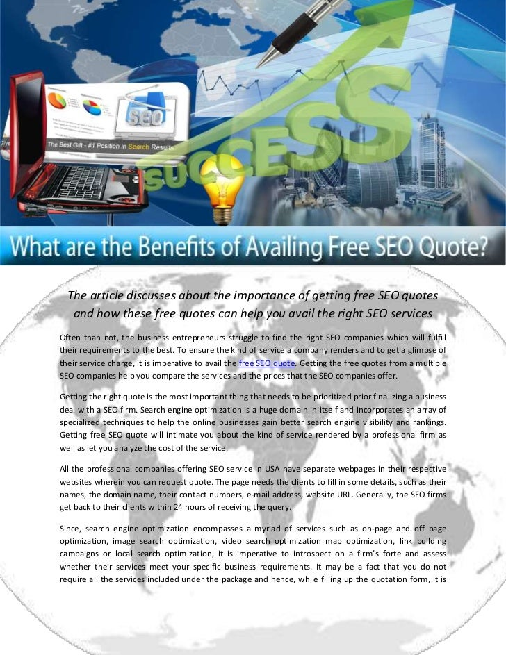 The article discusses about the importance of getting free SEO quotes   and how these free quotes can help you avail the r...