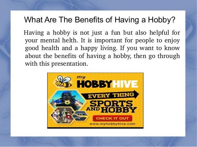 Advantages of hobbies essay