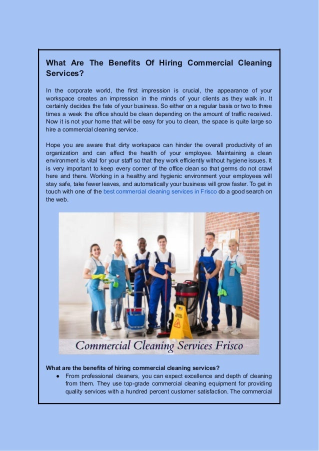 What Are The Benefits Of Hiring Commercial Cleaning Services? In the corporate world, the first impression is crucial, the...