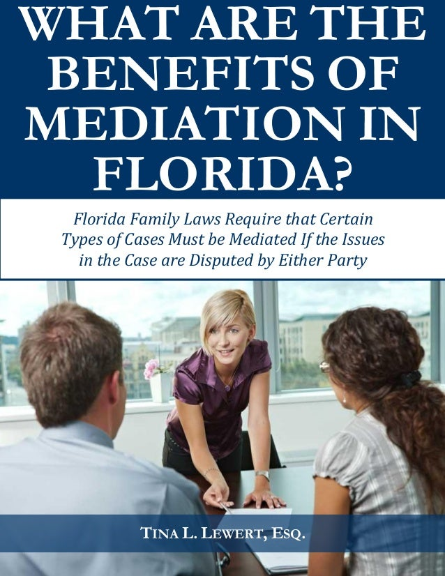What are the Benefits of Mediation in Florida?