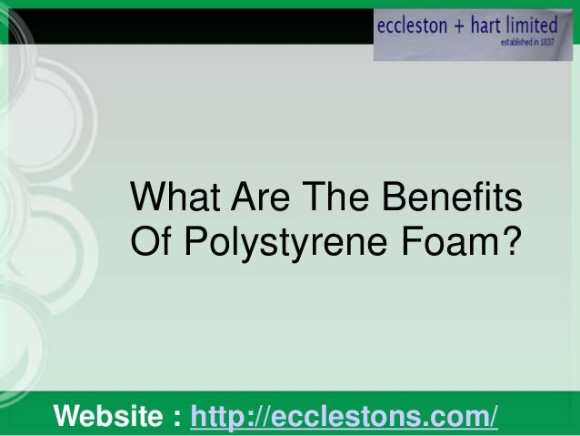 What Are The Benefits Of Polystyrene Foam