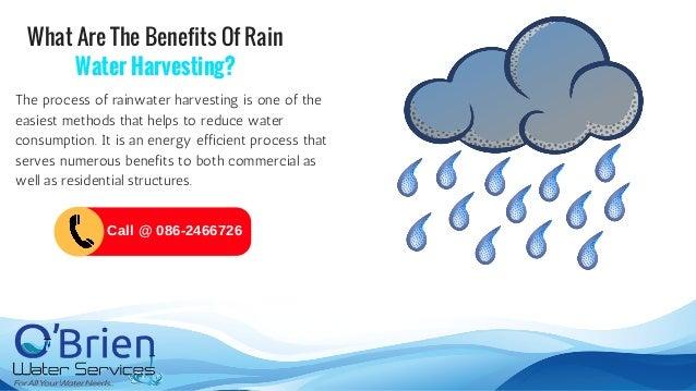 What Are The Benefits Of Rain Water Harvesting? The process of rainwater harvesting is one of the easiest methods that hel...