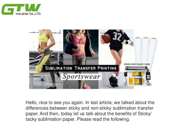 What are the Benefits of Sticky/ Tacky Sublimation Transfer Paper? Slide 2
