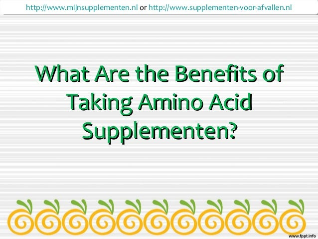 amino acid supplements benefits what are the benefits of taking amino acid supplementen 17711
