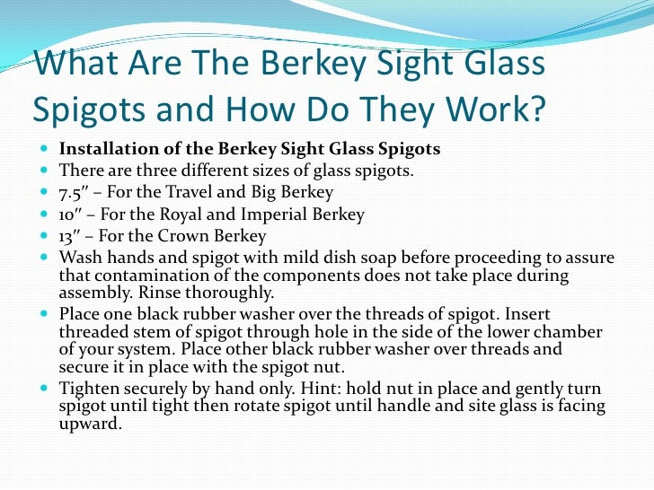 What Are The Berkey Sight Glass Spigots And How Do They Work