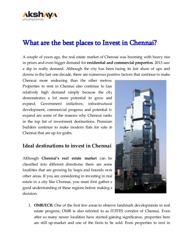 What are the best places to Invest in Chennai? A couple of years ago, the real estate market of Chennai was booming with h...