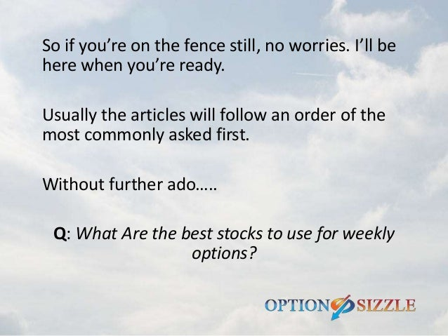 Best stocks for weekly options