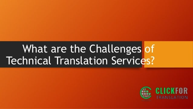 What Are The Challenges Of Technical Translation Services