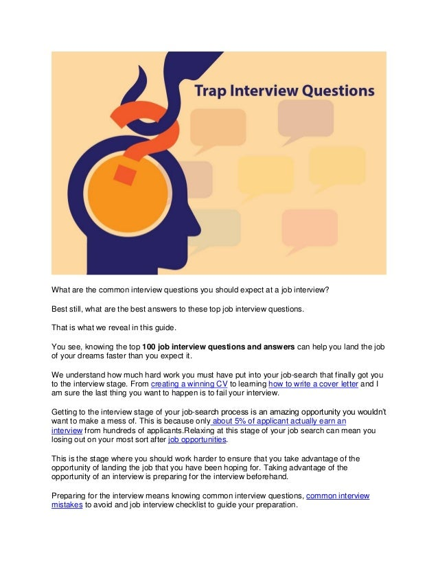 What are the common interview questions you should expect at a job interview? Best still, what are the best answers to the...