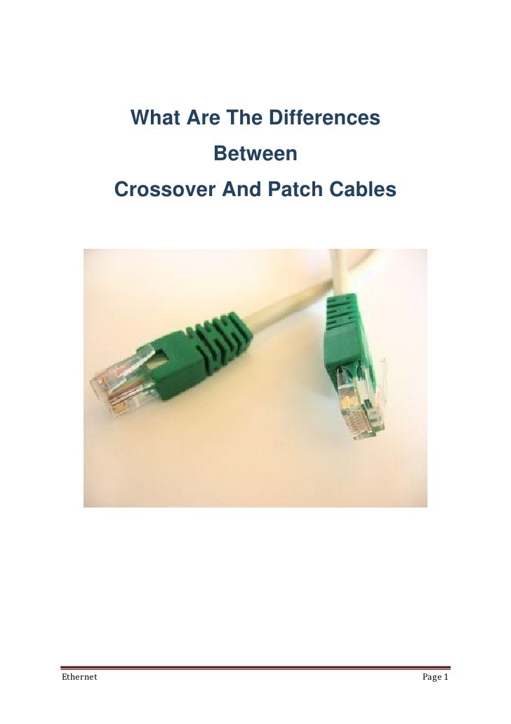 What Are The Differences                    Between           Crossover And Patch CablesEthernet                          ...