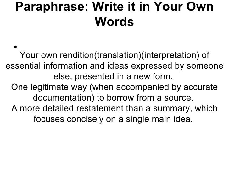 Paraphrasing in your own words