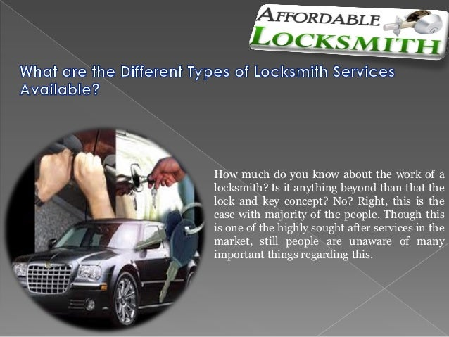 How much do you know about the work of a locksmith? Is it anything beyond than that the lock and key concept? No? Right, t...