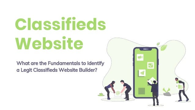 Classifieds Website What are the Fundamentals to Identify a Legit Classifieds Website Builder?