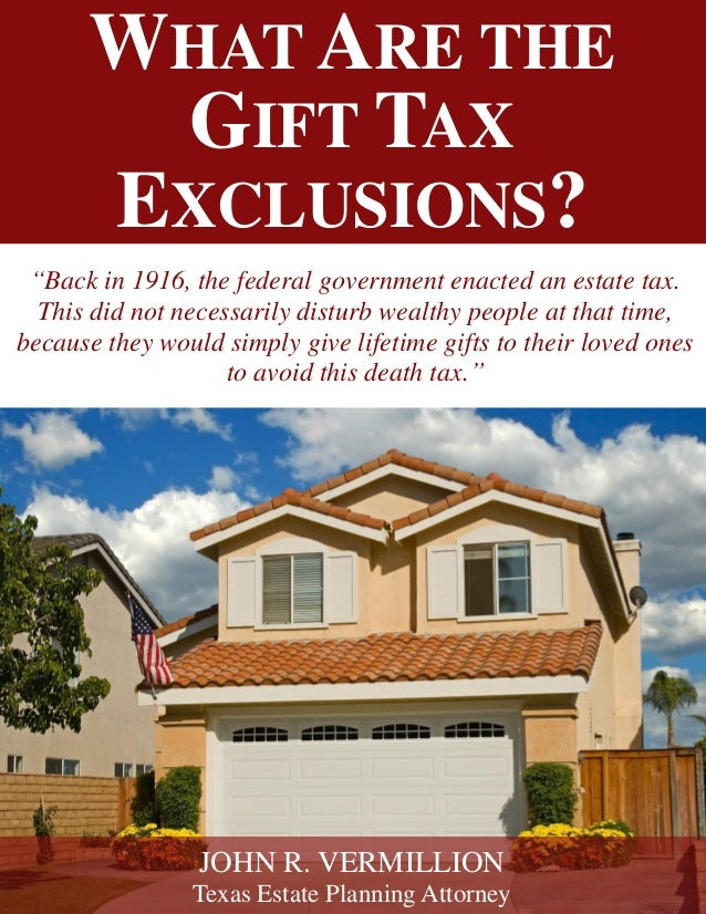 What are the Gift Tax Exclusions