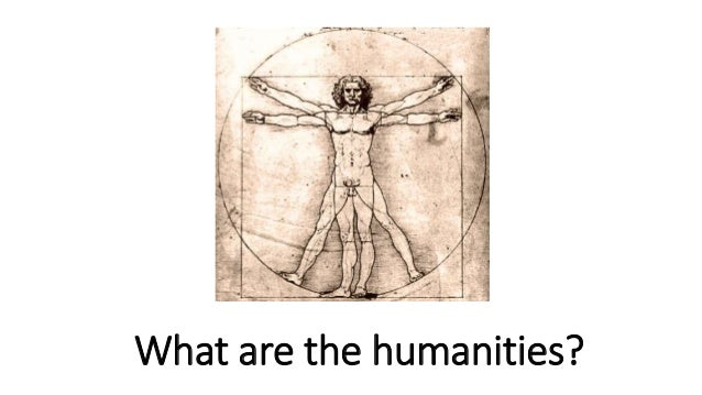 What are the humanities?