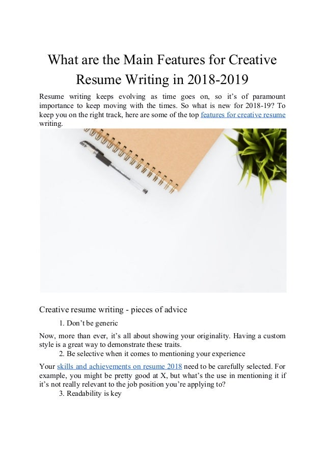 What Are The Main Features For Creative Resume Writing In 2018 2019
