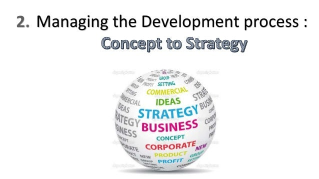 main stages of developing and managing new products The business analysis process of new product development to this main problem we proposed two the business analysis stage in new product development.
