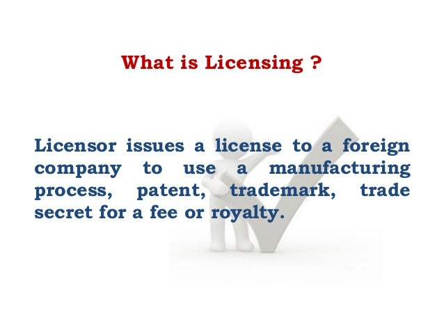 a key advantage from licensing is