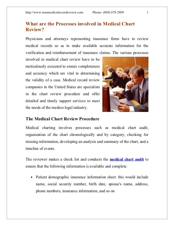 http://www.mosmedicalrecordreview.com     Phone: (800) 670 2809           1What are the Processes involved in Medical Char...