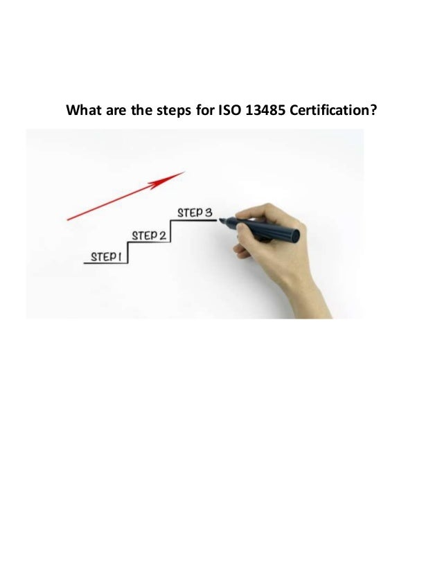 What Are The Steps For Iso 13485 Certification