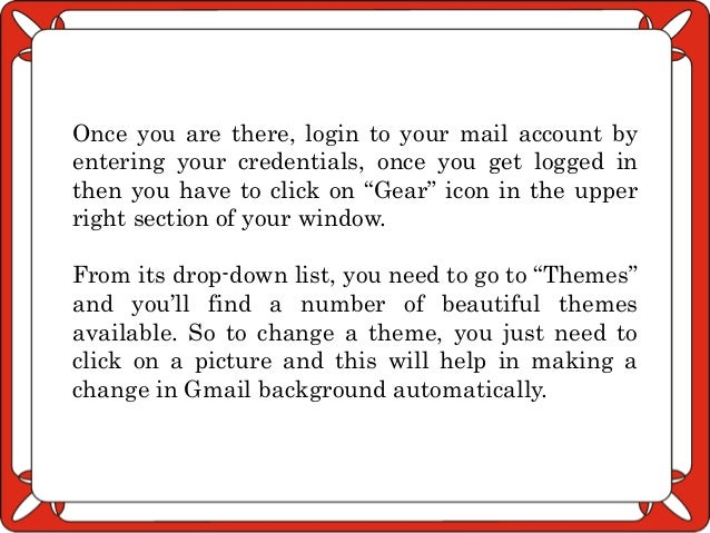 What are the steps to change your Gmail background theme?
