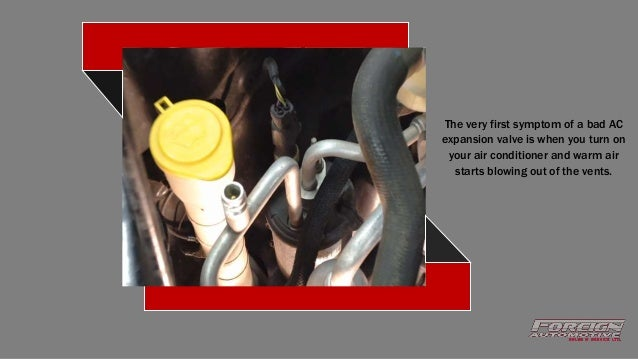 What are the Symptoms of a Bad Car AC Expansion Valve