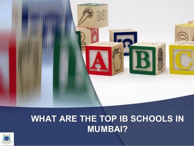 WHAT ARE THE TOP IB SCHOOLS IN MUMBAI?