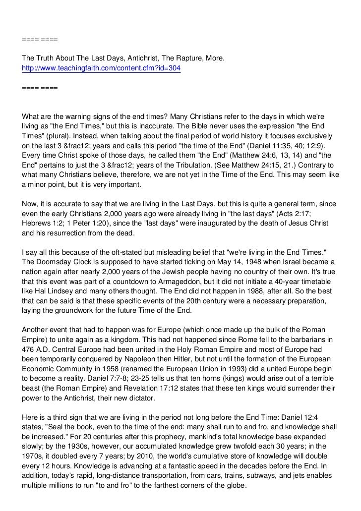 ==== ====The Truth About The Last Days, Antichrist, The Rapture, More.http://www.teachingfaith.com/content.cfm?id=304==== ...