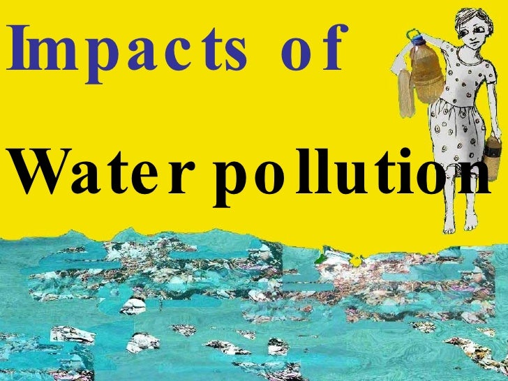 Impacts of   Water pollution