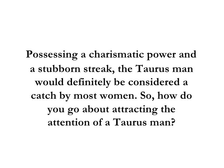 What are the Traits of Taurus Men