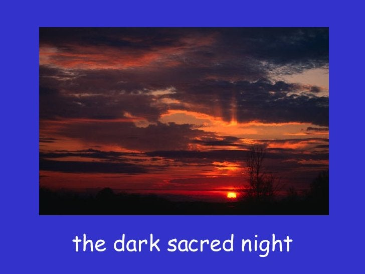 the dark sacred night