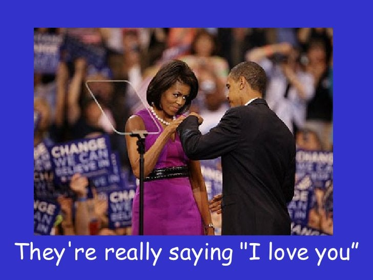 """They're really saying """"I love you"""""""
