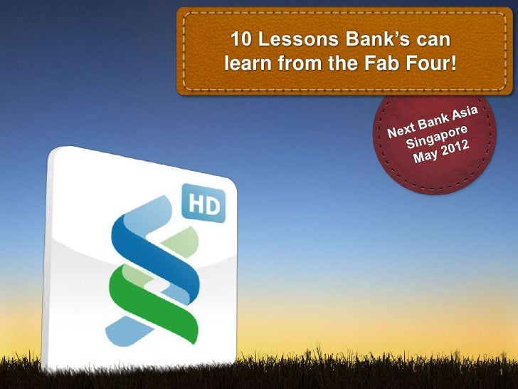 10 Lessons Bank's canlearn from the Fab Four!                           1