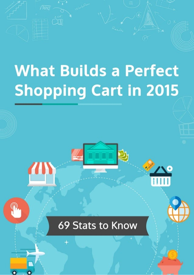 What Builds a Perfect Shopping Cart in 2015