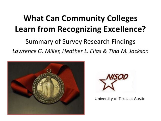 What Can Community Colleges Learn from Recognizing Excellence?     Summary of Survey Research FindingsLawrence G. Miller, ...