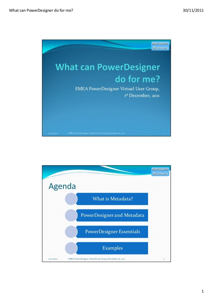 What can PowerDesigner do for me?                                                                30/11/2011               ...