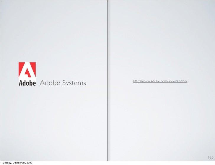 Adobe Systems   http://www.adobe.com/aboutadobe/                                                                          ...