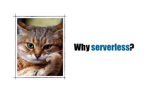 Why serverless?