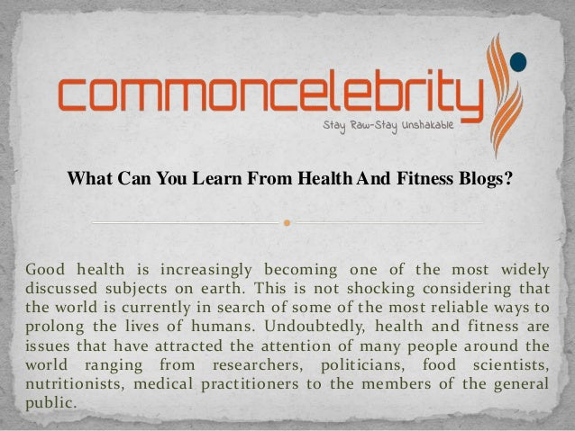 What Can You Learn From Health And Fitness Blogs?