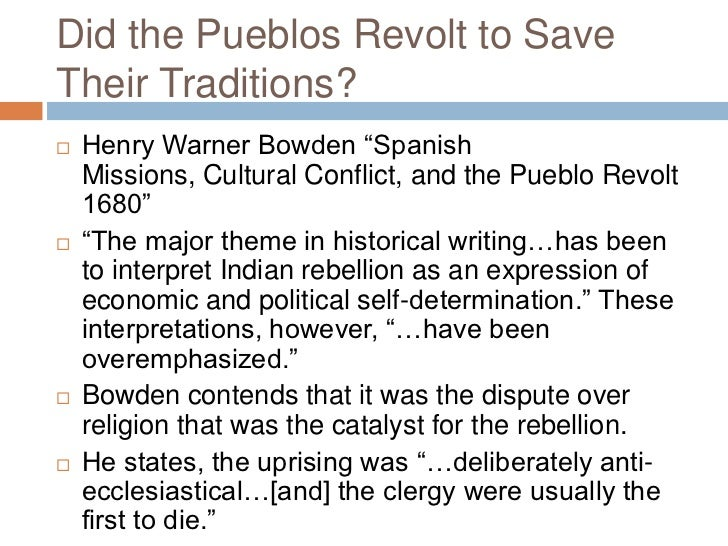 pueblo revolt of 1680 essay The pueblo people in the southwest rose up against spanish religious  persecution and violence in 1680.