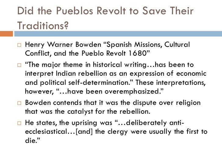 an introduction to the history of the pueblo revolt That old cliché history is written by the victors is turned on its head in the case of the pueblo revolt in 1680, several groups of native american peoples.