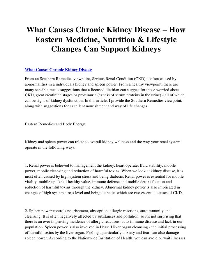What Causes Chronic Kidney Disease – How Eastern Medicine, Nutrition & Lifestyle     Changes Can Support KidneysWhat Cause...
