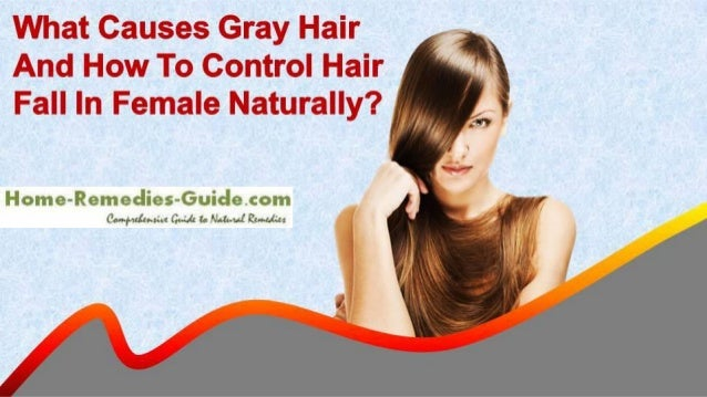 What causes gray hair and how to control hair fall in female ...