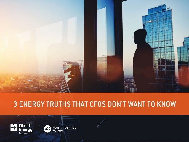 3 ENERGY TRUTHS THAT CFOS DON'T WANT TO KNOW