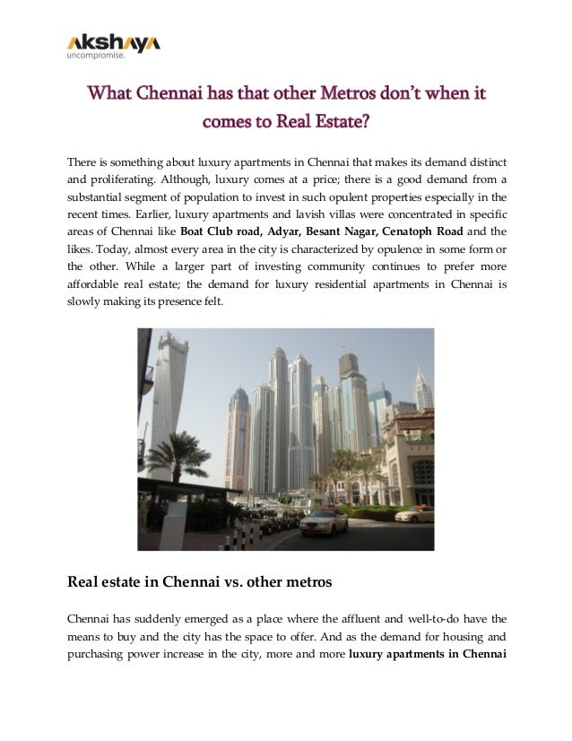 What Chennai has that other Metros don't when it comes to Real Estate? There is something about luxury apartments in Chenn...